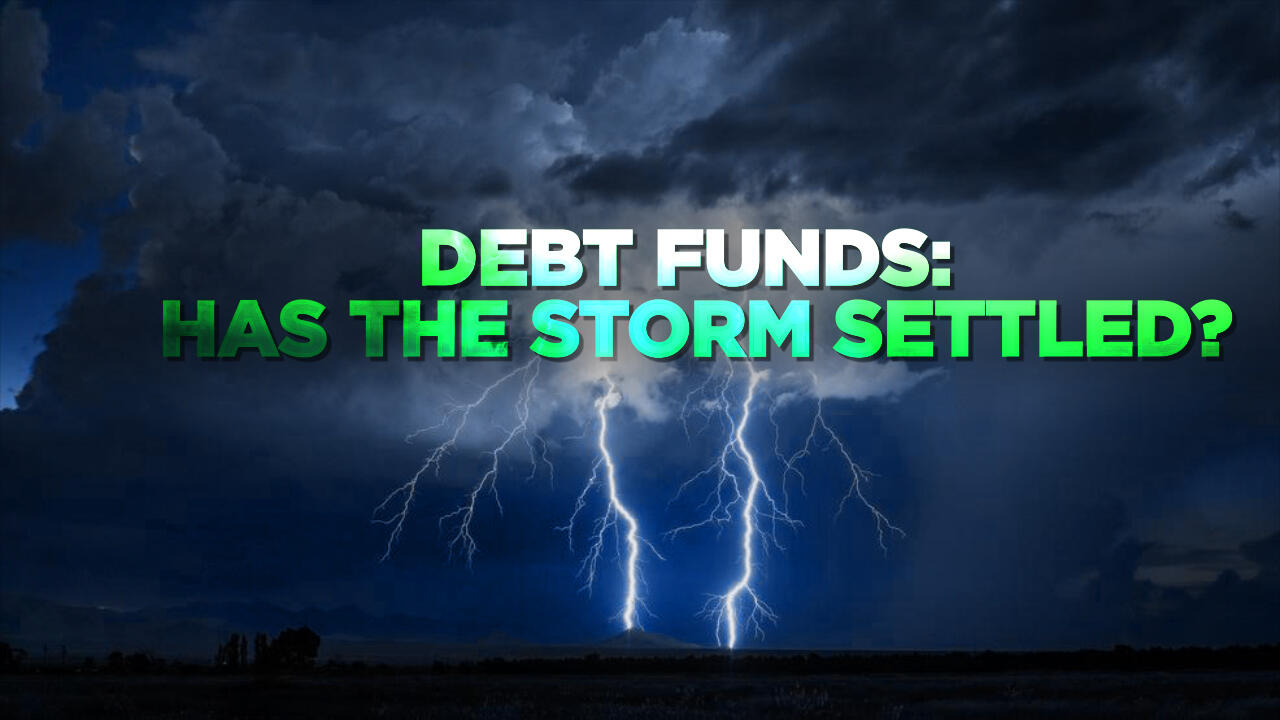 105: Debt Funds: Has the storm settled?