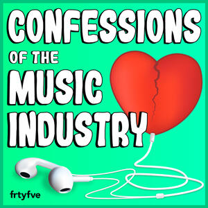 Confessions of the Music Industry