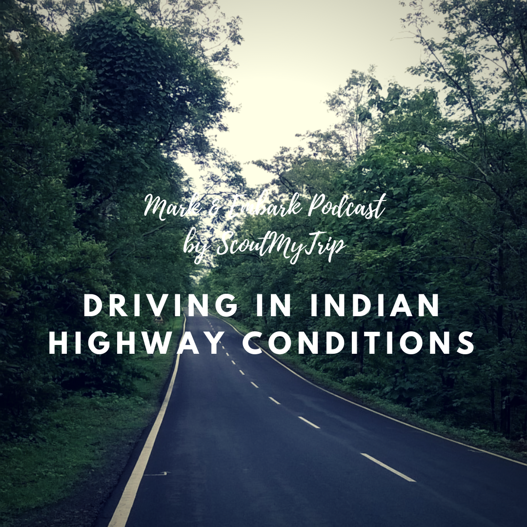 5: Driving in Indian Highway Conditions