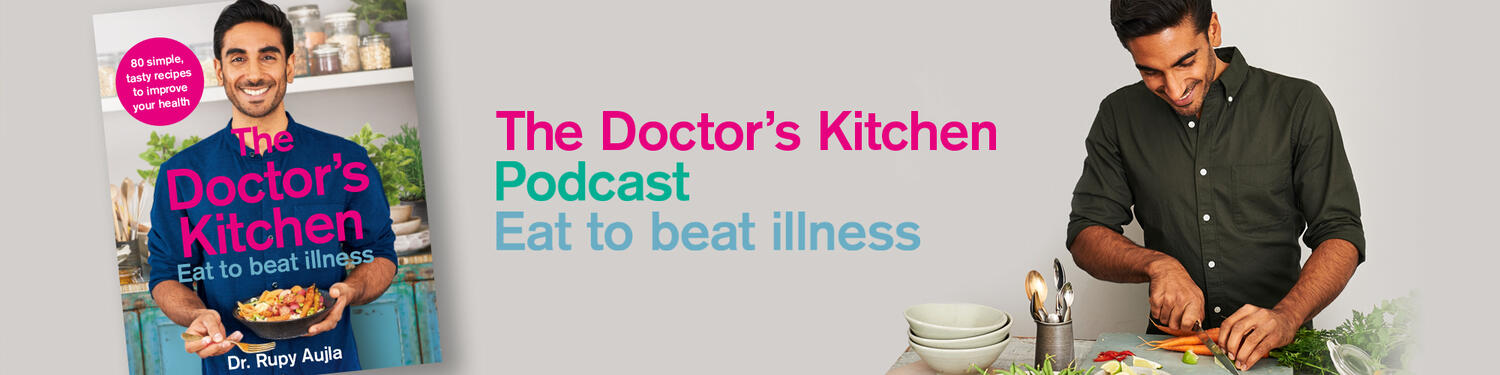 The Doctor's Kitchen Podcast