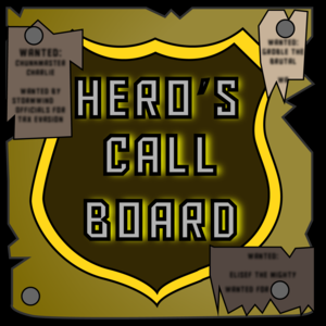 Hero's Call Board