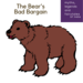 The Bear s Bad Bargain