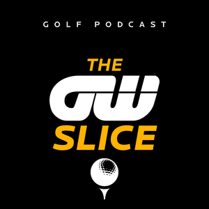 The Slice - Golf podcast