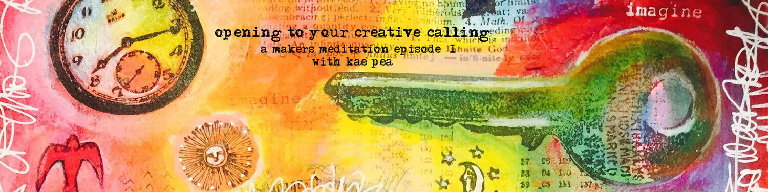 Opening to your Creative Calling