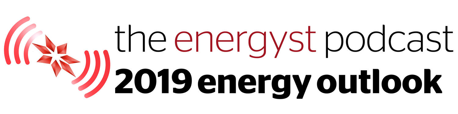 2019 energy outlook podcast
