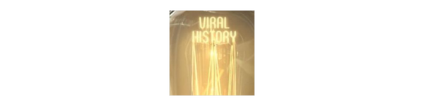 Viral History Podcast