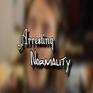 Arresting Normality