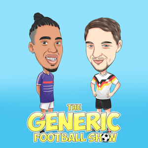 The Generic Football Show