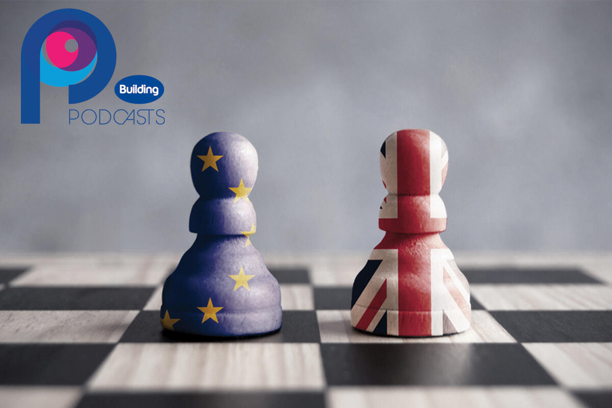 1: Building podcast: Brexit special