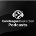 Euroleague Basketball Podcasts