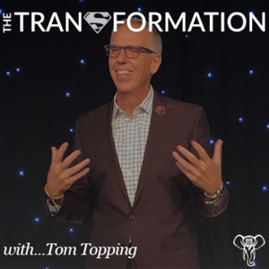 THE Transformation with Tom Topping
