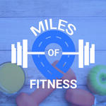 Miles Of Fitness