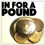 In For A Pound