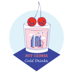 Hot Crimes Cold Drinks: A Space City True Crime Podcast