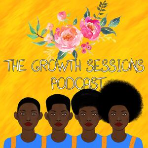 The Growth Sessions Podcast