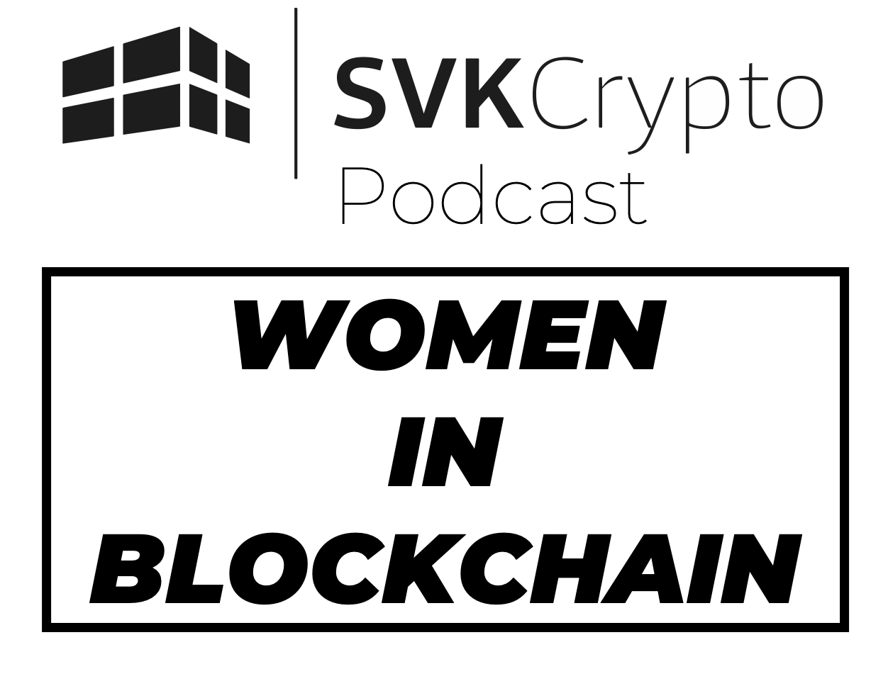 357: WOMEN IN BLOCKCHAIN PART 9 FEATURING THE CYBERCODE TWINS - 358