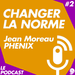 PODCAST-2-changer-la-norme-carenews-jean-moreaux-phenix-flavie-deprez