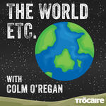 The World Etc. with Colm O'Regan