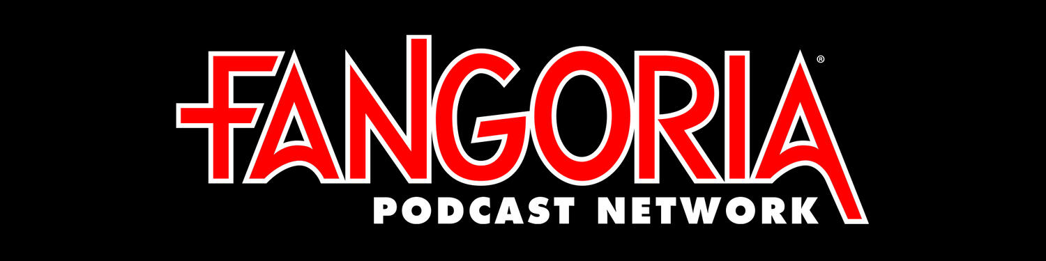 FANGORIA Podcast Network