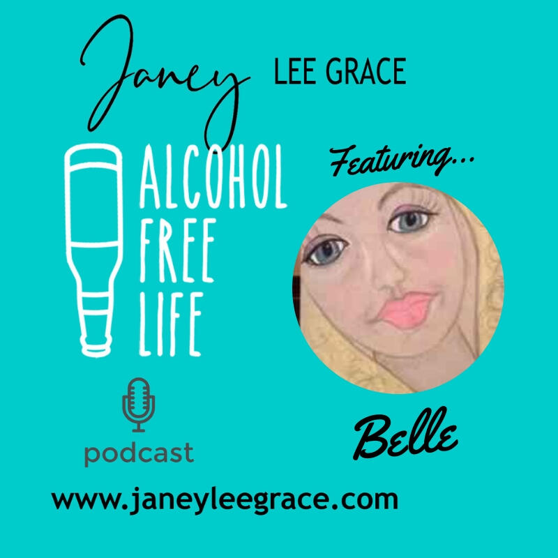 13: Tired of Thinking About Drinking? Janey meets Belle