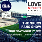 Spurs Fans Show on Love Sport Radio