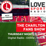 Charlton Fans Show on Love Sport Radio