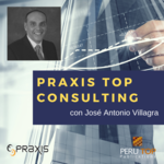 PRAXIS TOP CONSULTING con José Antonio Villagra
