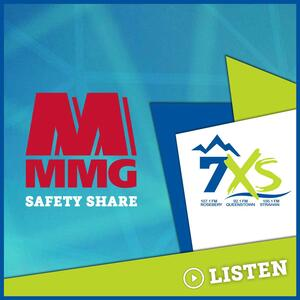 MMG Safety Share on 7XS