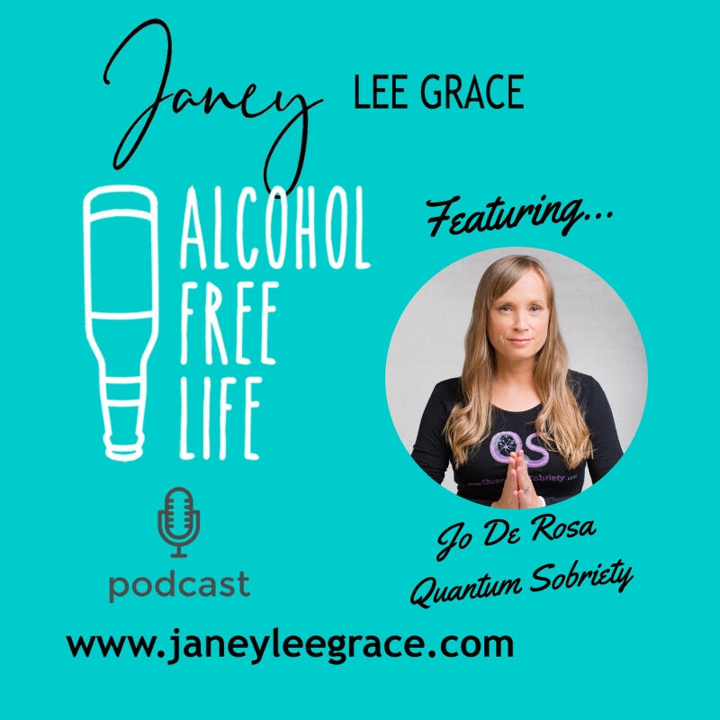 14: Alcohol Free Life with Janey and Jo De Rosa
