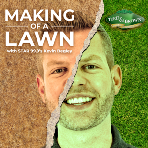 Star 99.9's Making of a Lawn with Kevin Begley