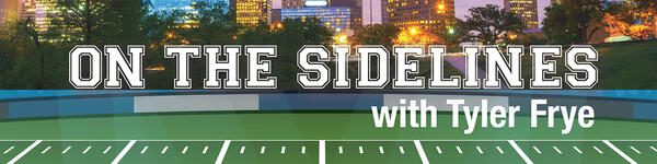 On The Sidelines with Tyler Frye