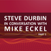 Steve Durbin in conversation Mike Eckel P1 600x600