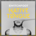 switchfoodnativetongue
