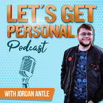Let's Get Personal with Jordan Antle