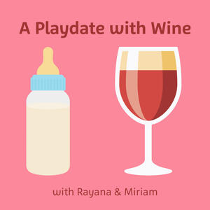 A Playdate with Wine
