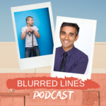 The Blurred Lines Podcast