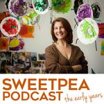 Sweetpea Podcast: The Early Years