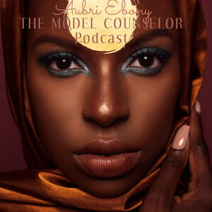 The Model Counselor Podcast