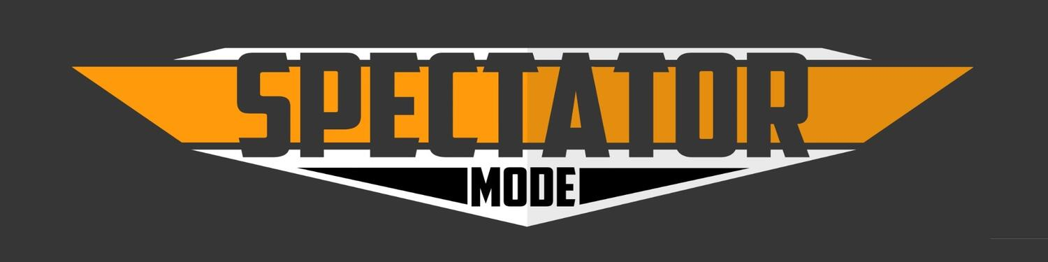 Spectator Mode Podcast - A Gaming Podcast For Gamers