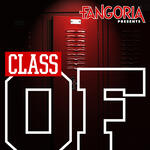 FANGORIA Presents: Class of