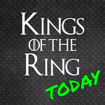 Kings of the Ring Today