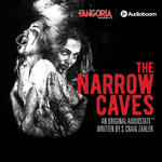 FANGORIA Presents: The Narrow Caves