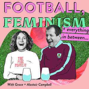 Football, Feminism & Everything in Between