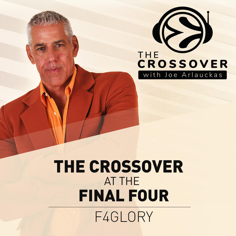 THE CROSSOVER AT THE FINAL FOUR: F4GLORY