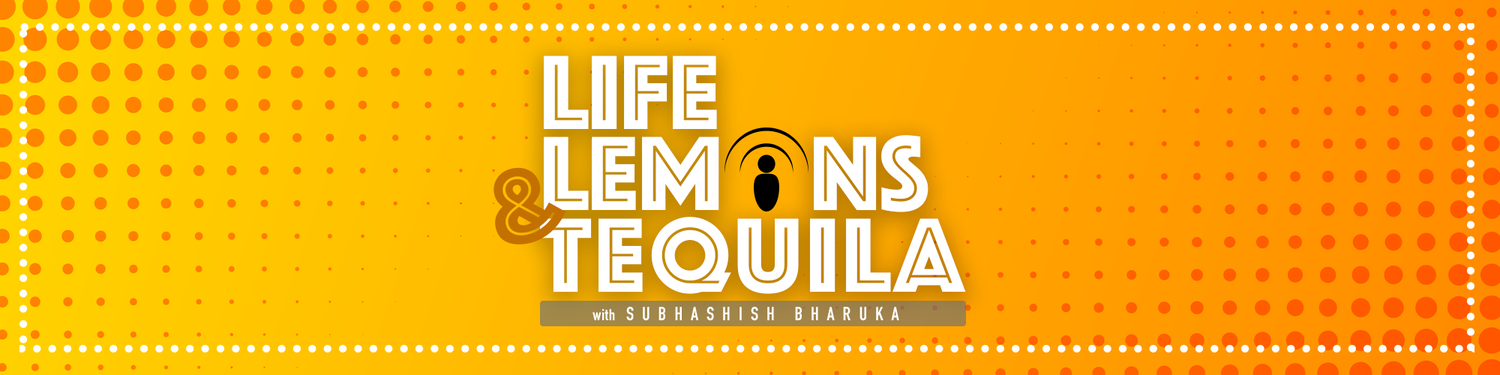 Life Lemons and Tequila Podcast