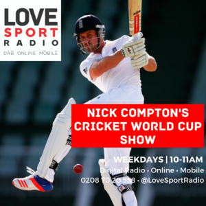 Nick Compton's Cricket World Cup Show on Love Sport