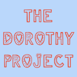 The Dorothy Project