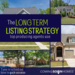 Copy of LONG TERM LISTING STRATEGY