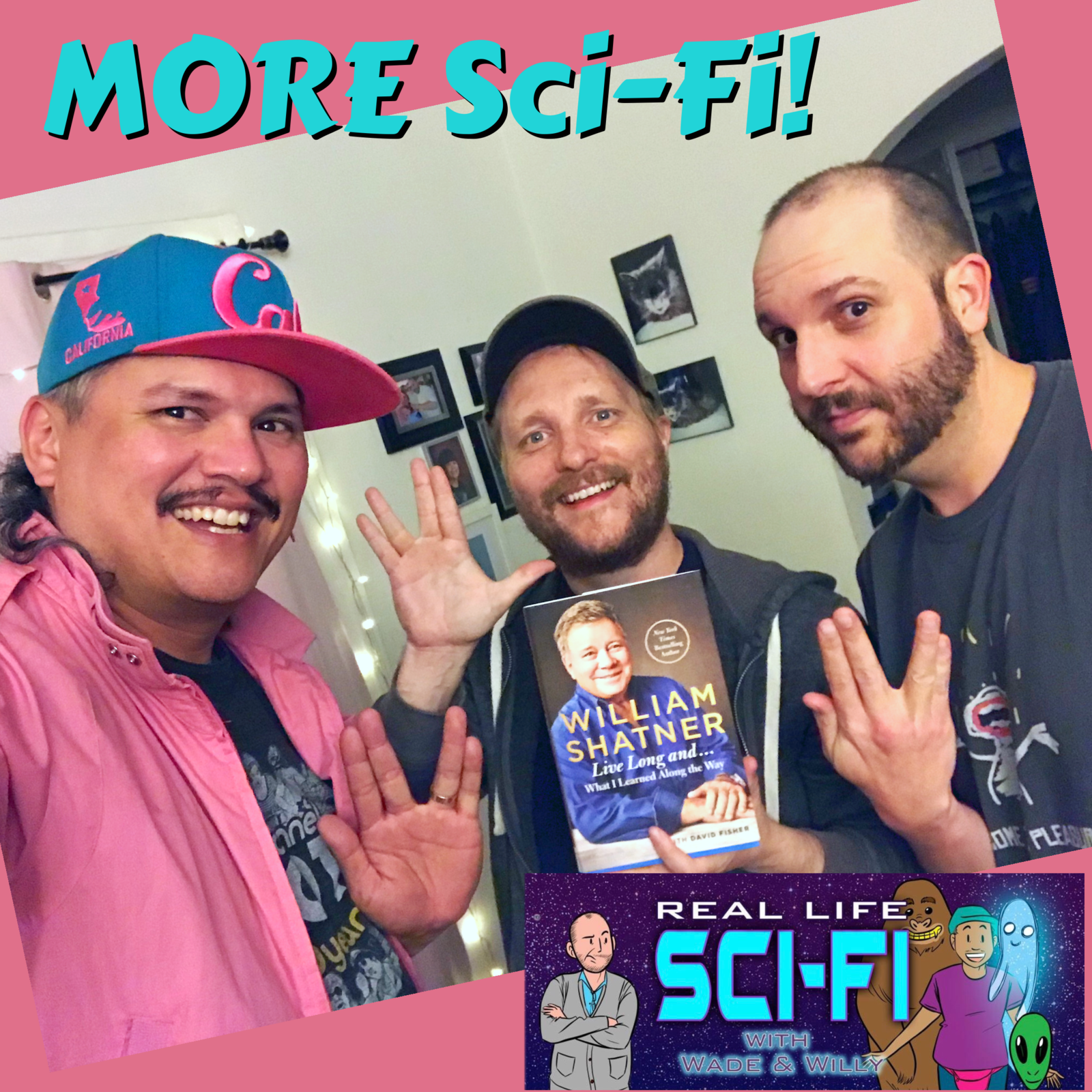 203: Bonus Patreon Freebie - Real Life More Sci-Fi with Aaron Moles - William Shatner continued