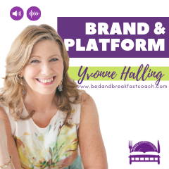 3: Brand & Platform | How to Start a Bed and Breakfast Business
